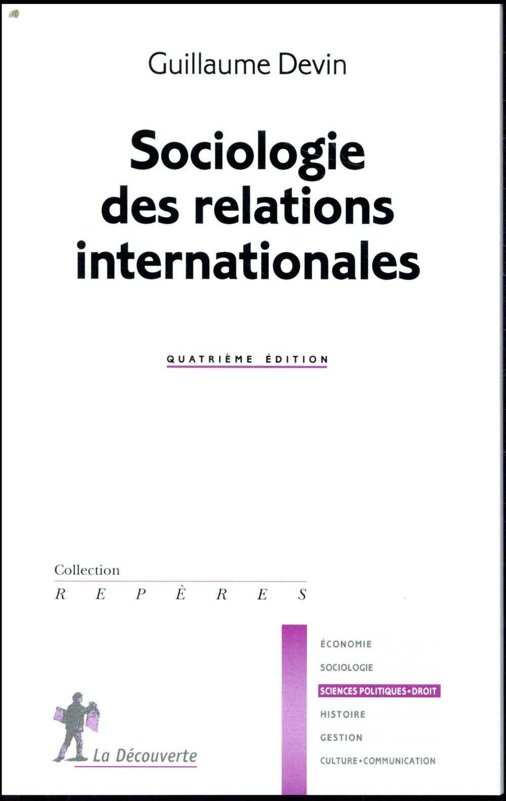 SOCIOLOGIE DES RELATIONS INTERNATIONALES (NOUVELLE EDITION)
